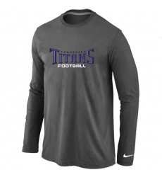 Nike Tennessee Titans Authentic Font Long Sleeve NFL T-Shirt - Dark Grey