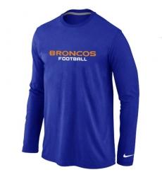 Nike Denver Broncos Authentic Font Long Sleeve NFL T-Shirt - Blue